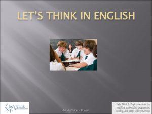LETS THINK IN ENGLISH Lets Think in English