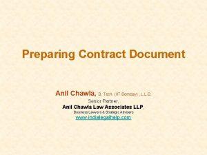 Preparing Contract Document Anil Chawla B Tech IIT