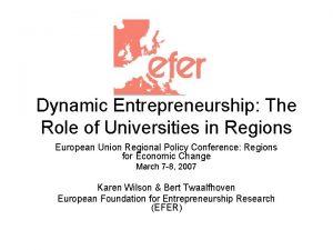 Dynamic Entrepreneurship The Role of Universities in Regions