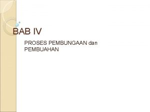 BAB IV PROSES PEMBUNGAAN dan PEMBUAHAN 1 Masa