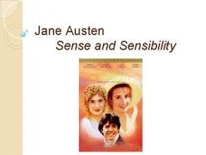 Jane Austen Sense and Sensibility Jane Austen A