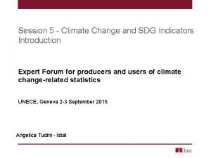 Session 5 Climate Change and SDG Indicators Introduction