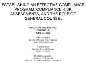 ESTABLISHING AN EFFECTIVE COMPLIANCE PROGRAM COMPLIANCE RISK ASSESSMENTS
