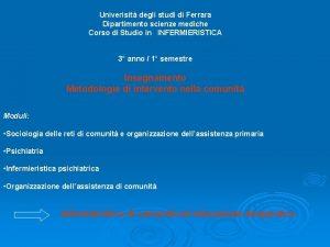 Univerisit degli studi di Ferrara Dipartimento scienze mediche