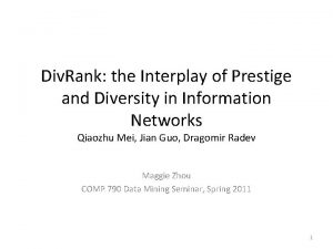 Div Rank the Interplay of Prestige and Diversity