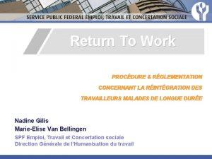 Return To Work PROCDURE RGLEMENTATION CONCERNANT LA RINTGRATION