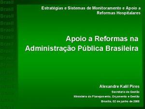 Brasil Brasil Brasil Brasil Estratgias e Sistemas de