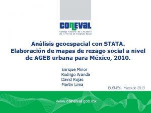 Anlisis geoespacial con STATA Elaboracin de mapas de