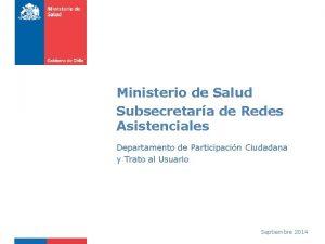 Ministerio de Salud Subsecretara de Redes Asistenciales Departamento