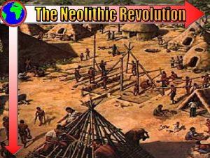 The Neolithic Revolution 8000 BCE3500 BCE Sometimes termed
