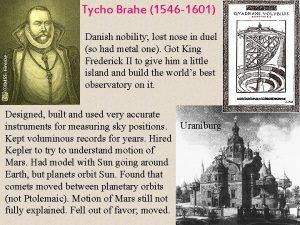 Tycho Brahe 1546 1601 Danish nobility lost nose