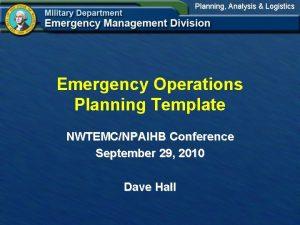 Planning Analysis Logistics Emergency Operations Planning Template NWTEMCNPAIHB