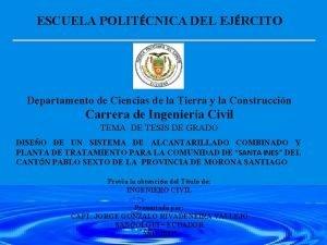 ESCUELA POLITCNICA DEL EJRCITO Departamento de Ciencias de