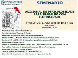 SEMINARIO DELEGACIA SINDICAL DE BAURU ADICIONAL DE PERICULOSIDADE