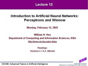 Lecture 12 Introduction to Artificial Neural Networks Perceptrons