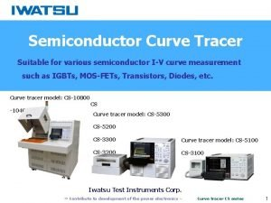 Semiconductor Curve Tracer Suitable for various semiconductor IV