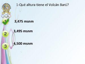 1 Qu altura tiene el Volcn Bar 3