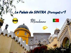 Le Palais de SINTRA Portugal n 1 Bus