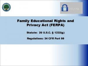 Family Educational Rights and Privacy Act FERPA Statute