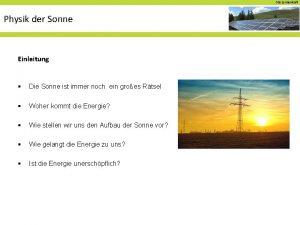 02 a Sonnenkraft Physik der Sonne Einleitung Die