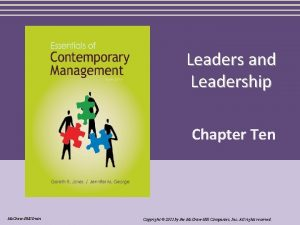 Leaders and Leadership Chapter Ten Mc GrawHillIrwin Copyright