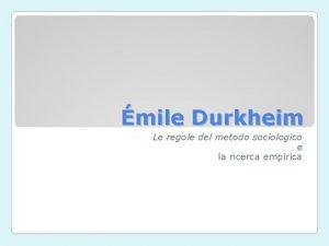 mile Durkheim Le regole del metodo sociologico e