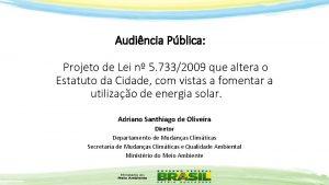 Audincia Pblica Projeto de Lei n 5 7332009