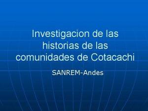 Investigacion de las historias de las comunidades de