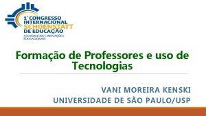 Formao de Professores e uso de Tecnologias VANI
