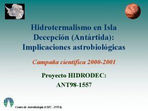 Hidrotermalismo en Isla Decepcin Antrtida Implicaciones astrobiolgicas Campaa