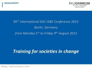 85 th International SIECISBE Conference 2013 Berlin Germany