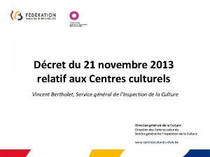 Dcret du 21 novembre 2013 relatif aux Centres