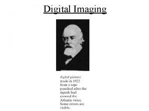 Digital Imaging Digital image definition Image a twodimensional