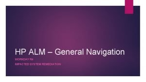 HP ALM General Navigation WORKDAY R 4 IMPACTED
