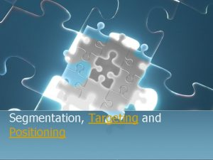 Segmentation Targeting and Positioning Nivea l Avon l