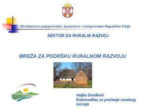 Ministarstvo poljoprivrede umarstva i vodoprivrede Republike Srbije SEKTOR