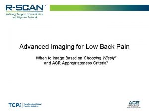 Advanced Imaging for Low Back Pain When to