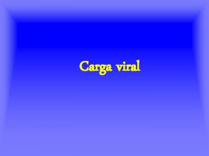 Carga viral VIH en embarazo Carga viral Estudio