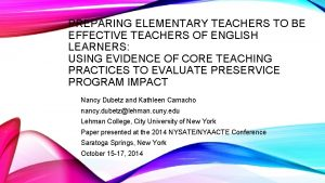 PREPARING ELEMENTARY TEACHERS TO BE EFFECTIVE TEACHERS OF