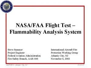 NASAFAA Flight Test Flammability Analysis System Steve Summer