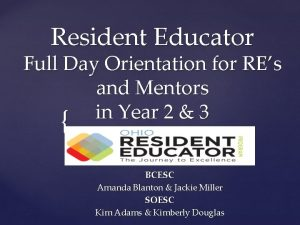 Resident Educator Full Day Orientation for REs and