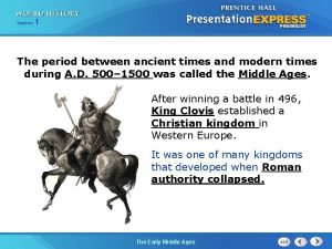 Section 1 The period between ancient times and
