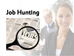 Job Hunting Job Advertisement Writing a CV Writing