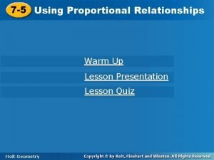 7 5 Using Proportional Relationships Warm Up Lesson