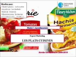 Expos Marketing LES PLATS CUISINES Anne Universitaire 2009
