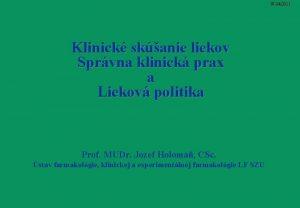 W 042011 Klinick skanie liekov Sprvna klinick prax