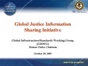 BA J Bureau of Justice Assistance Global Justice