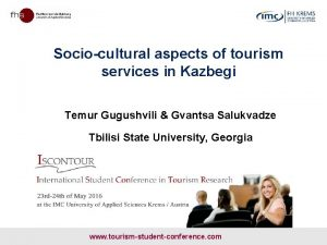 Sociocultural aspects of tourism services in Kazbegi Temur