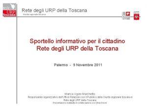 Rete degli URP della Toscana Giunta regionale toscana