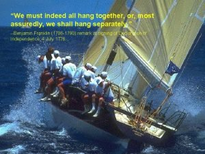 1152020 We must indeed all hang together or